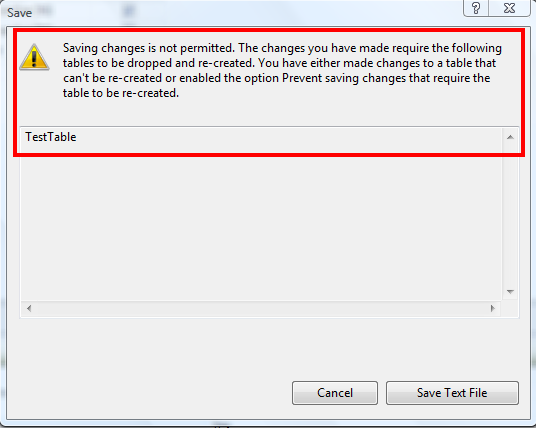 SQL SERVER – HOW TO DISABLE SAVING CHANGES NOT PERMITTED