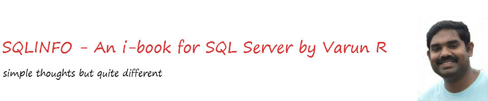 SQLINFO- An i-book For SQL Server by Varun R - Simple thoughts but quite different…!